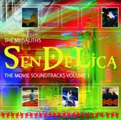 The Megaliths: The Movie Soundtracks Volume 1 and 2 by SENDELICA album cover