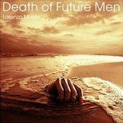 Death of Future Men by MONNI, LORENZO album cover
