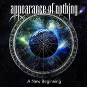 A New Beginning by APPEARANCE OF NOTHING album cover