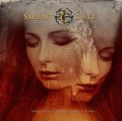 Creations from a Chosen Path by SILENT CALL album cover