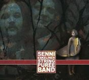 Senni Eskelinen & Stringpurée Band by STRINGPURÉE BAND album cover