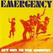 Get Out To The Country by EMERGENCY album cover