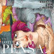 Vivi. Lotta. Pensa. by BIGLIETTO PER L'INFERNO album cover
