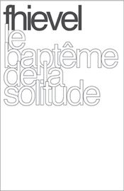 Le Baptême De La Solitude by FHIEVEL album cover