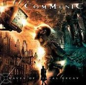 Waves of Visual Decay by COMMUNIC album cover
