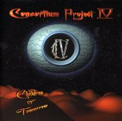 Consortium Project IV: Children of Tomorrow by CONSORTIUM PROJECT album cover