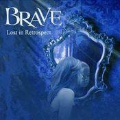 Lost In Retrospect by BRAVE album cover