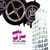 Who Set That Fire  by LIRD VAN GOLES album cover