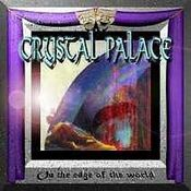 On the Edge of the World by CRYSTAL PALACE album cover