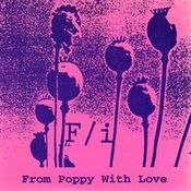 From Poppy With Love by F/I album cover