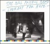 Lookout For Hope by FRISELL, BILL album cover