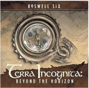 Terra Incognita: Beyond The Horizon by ROSWELL SIX album cover