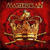 Time to Be King by MASTERPLAN album cover