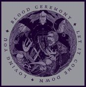 Let It Come Down by BLOOD CEREMONY album cover