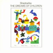 The dreams of children by SHADOWFAX album cover
