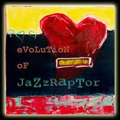 Evolution of Jazzraptor by FOSTER III, JACK album cover