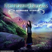 A Strange Utopia by FACTORY OF DREAMS album cover