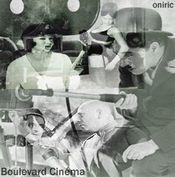 Boulevard Cinéma by ONIRIC album cover