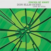 Pieces of eight: Don Ellis Octet live at UCLA by ELLIS, DON album cover