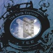 The Earth Explorer by TEE (THE EARTH EXPLORER) album cover