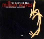 Million Waves (as Nguyên Lê Trio) by NGUYÊN LÊ album cover