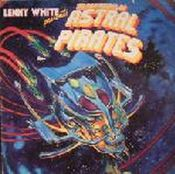Presents The Adventures Of The Astral Pirates by WHITE,LENNY album cover