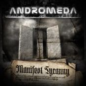 Manifest Tyranny by ANDROMEDA album cover
