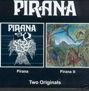 Pirana/Pirana II by PIRANA album cover