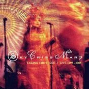 Taking The Stage: Live 1997 - 2005 by SKY CRIES MARY album cover
