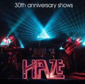 30th Anniversary Shows by HAZE album cover