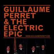 Guillaume Perret & The Electric Epic by GUILLAUME PERRET & THE ELECTRIC EPIC album cover