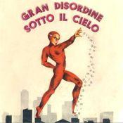 Gran disordine sotto il cielo  by GRAMIGNA album cover