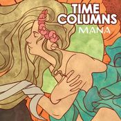 Mana by TIME COLUMNS album cover