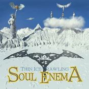 Thin Ice Crawling by SOUL ENEMA album cover