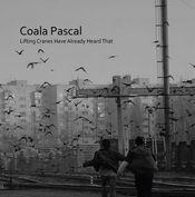 Lifting Cranes Have Already Heard That  (EP) by COALA PASCAL album cover