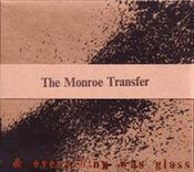 I dreamt I was a hammer & everything was glass by MONROE TRANSFER,THE album cover