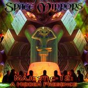 Majestic-12 - A Hidden Presence by SPACE MIRRORS album cover