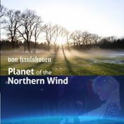 Planet of the Northern Wind by VON HAULSHOVEN album cover
