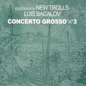 Concerto Grosso N°3 by NEW TROLLS album cover