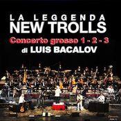 Concerto Grosso 1-2-3 di Luis Bacalov by NEW TROLLS album cover
