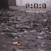 Crossing Over (as P:O:B) by SLAVES TO FASHION / P:O:B / PEDESTRIANS OF BLUE album cover