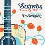 Live At The BBC Vol One: In Session by STRAWBS album cover