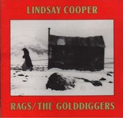 Rags / The Golddiggers by COOPER, LINDSAY album cover