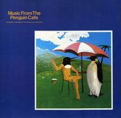 Music From The Penguin Cafe by PENGUIN CAFE ORCHESTRA, THE album cover