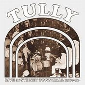 Live At Sydney Town Hall 1969-70 by TULLY album cover