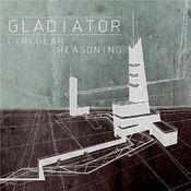 Circular Reasoning by GLADIATOR album cover