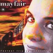 Fastest Trip To Cyber- Town by MAYFAIR album cover