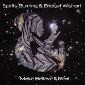 Make Believe It Real by SPIRITS BURNING album cover