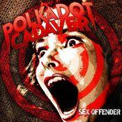 Sex Offender by POLKADOT CADAVER album cover