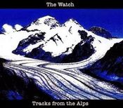 Tracks from the Alps by WATCH, THE album cover